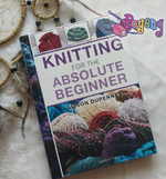 Knitting For Absolute Beginner